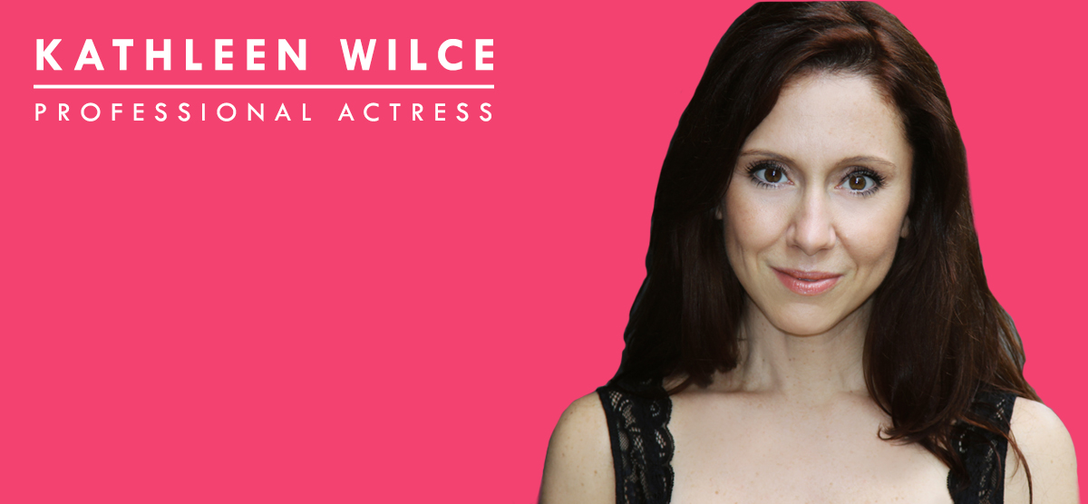 Kathleen Wilce Professional Actress Kathleen Wilce